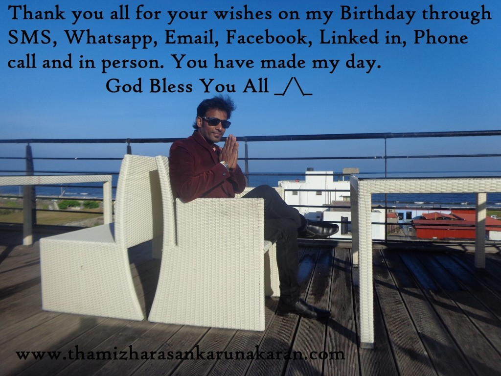 Thank you all for your wishes on my birthday