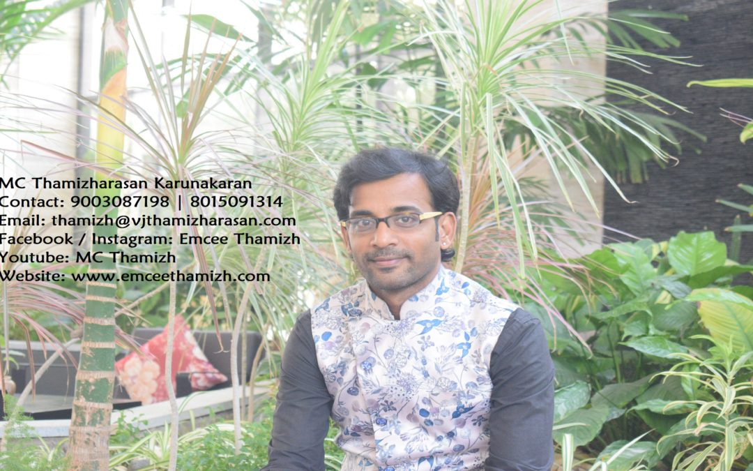 Chennai Male Emcee Thamizharasan Karunakaran Bio and Contact